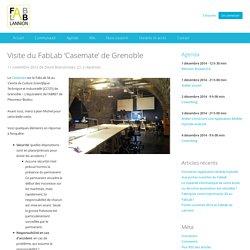 Visite du FabLab 'Casemate' de Grenoble — Le fablab de Lannion