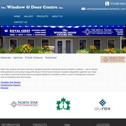 North Star Casement Windows - Window & Door Centre Inc.