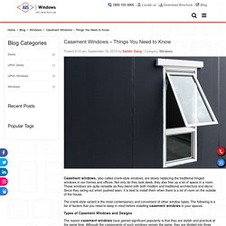 Casement Windows – Things You Need to Know