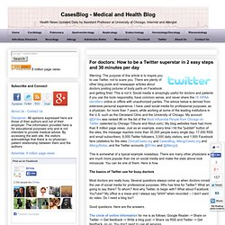 CasesBlog: For doctors: How to be a Twitter star in two easy steps