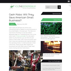 Cash Mobs: Will They Save American Small Business? | Small Business Marketing Ideas | UPrinting.com Small Business Blog