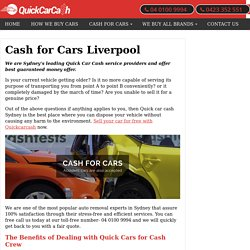 Cash for Cars Liverpool - We buy cars, trucks, vans, 4x4s in Liverpool, NSW