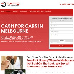 Cash for cars Melbourne - We Pay UpTo $9999 Cash for your cars