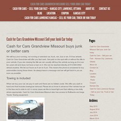 Cash for Cars Grandview Missouri Sell your Junk Car today -