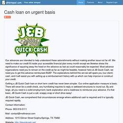 Cash loan on urgent basis