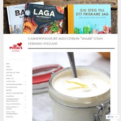 "Cashewyoghurt med citron ""snabb"" utan syrning (vegan)"