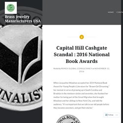 Capital Hill Cashgate Scandal : 2016 National Book Awards – Brass jewelry Manufacturers USA