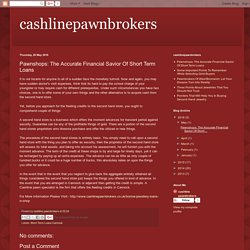 Pawnshops: The Accurate Financial Savior Of Short Term Loans