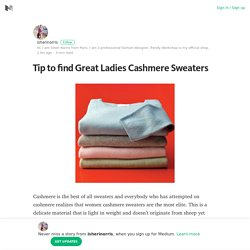 Tip to find Great Ladies Cashmere Sweaters – isherinorris – Medium