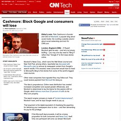 Cashmore: Block Google and consumers will lose