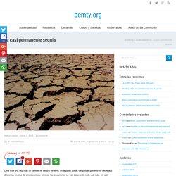 La casi permanente sequia - bcmty.org