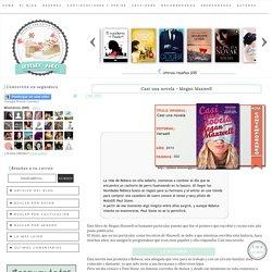 Casi una novela - Megan Maxwell ~ Leyendo ando...