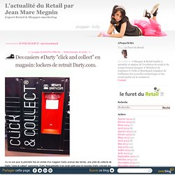 Des casiers #Darty ''click and collect'' en magasin: lockers de retrait Darty.com