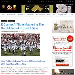 E-Casino Affiliate Mastering The Untold Secret In Just 3 Days