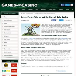 Cafe Casino Awards Seven Figures on a Table Game