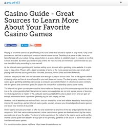 Casino Guide - Great Sources to Learn More About Your Favorite Casino Games