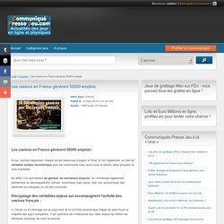 Les casinos en France génèrent 50000 emplois. -