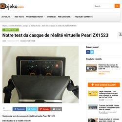 Notre test du casque de réalité virtuelle Pearl ZX1523 - objeko.com