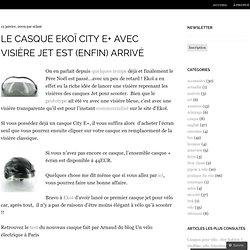 Le casque Ekoï City E+ avec visière Jet est (enfin) arrivé « Jepedale.com, le vélo pour passion