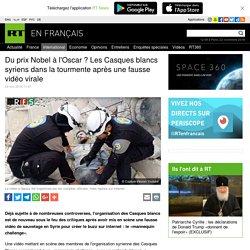 Du prix Nobel à l'Oscar ? Les Casques blancs syriens dans la tourmente après une fausse vidéo virale