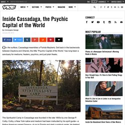 Inside Cassadaga, the Psychic Capital of the World