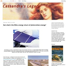 Cassandra's Legacy: But what's the REAL energy return of photovoltaic energy?