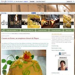 Cassata sicilienne, un somptueux dessert de Pâques
