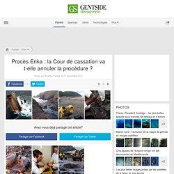 Photos - Procès Erika : la Cour de cassation va t-elle annuler la procédure ?