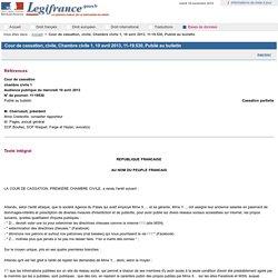 Cour de cassation, civile, Chambre civile 1, 10 avril 2013, 11-19.530, Publié au bulletin