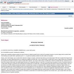 Cour de cassation, civile, Chambre commerciale, 16 décembre 2014, 13-21.363, Publié au bulletin