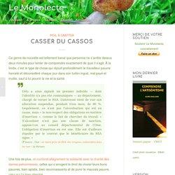 Casser du cassos - Le Monolecte