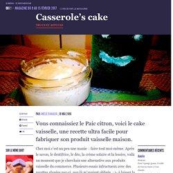 Casserole's cake - Oui ! Le magazine de la Ruche Qui Dit Oui !