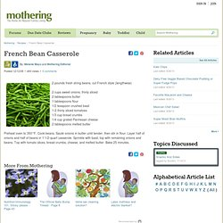 http://www.mothering.com/recipes/french-bean-casserole