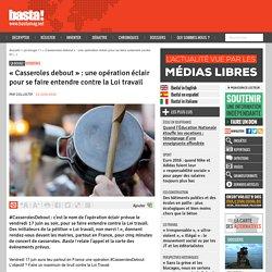 « #CasserolesDebout » : une opération éclair pour se faire entendre contre la Loi travail