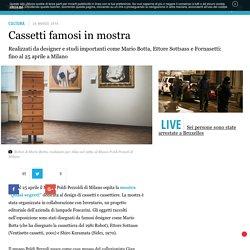 Cassetti famosi in mostra