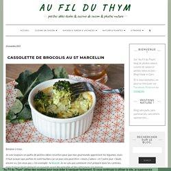 Cassolette de brocolis au St Marcellin