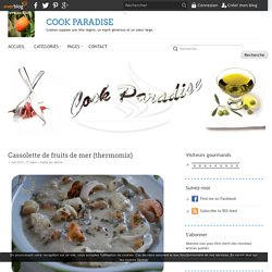 Cassolette de fruits de mer (thermomix) - COOK PARADISE