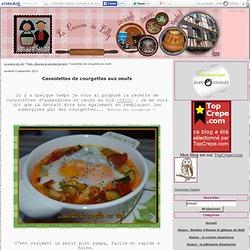 Cassolettes de courgettes aux oeufs