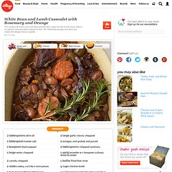 White Bean and Lamb Cassoulet with Rosemary and Orange