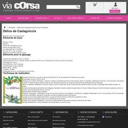 Délice de Castagniccia par Vincent Tabarani - Via Corsa - La boutique
