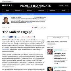 """The Andean Engagé"" by Jorge G Castañeda"