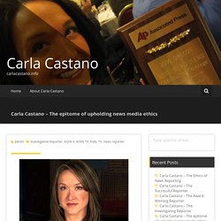 Carla Castano – The epitome of upholding news media ethics