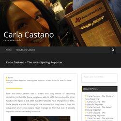 Carlo Castano – The Investigating Reporter