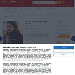 Claire de Castelbajac : que ma joie demeure, Dominique-Marie Dauzet, Livres, LaProcure.com