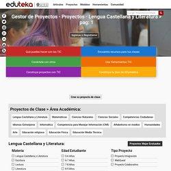 Gestor de Proyectos - Proyectos - Lengua Castellana y Literatura > pag: 1