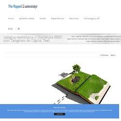 Lengua castellana y literatura 1ESO con Tangram de Digital Text