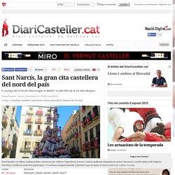 Sant Narcís, la gran cita castellera del nord del país
