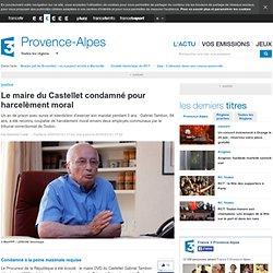 Le maire du Castellet condamné pour harcelèment moral