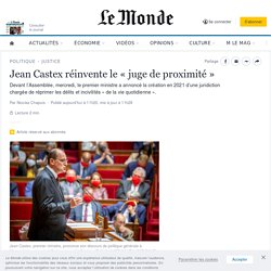 Jean Castex réinvente le «juge de proximité»