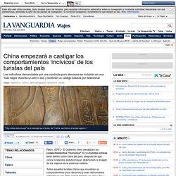 China castigará los comportamientos incívicos de sus turistas